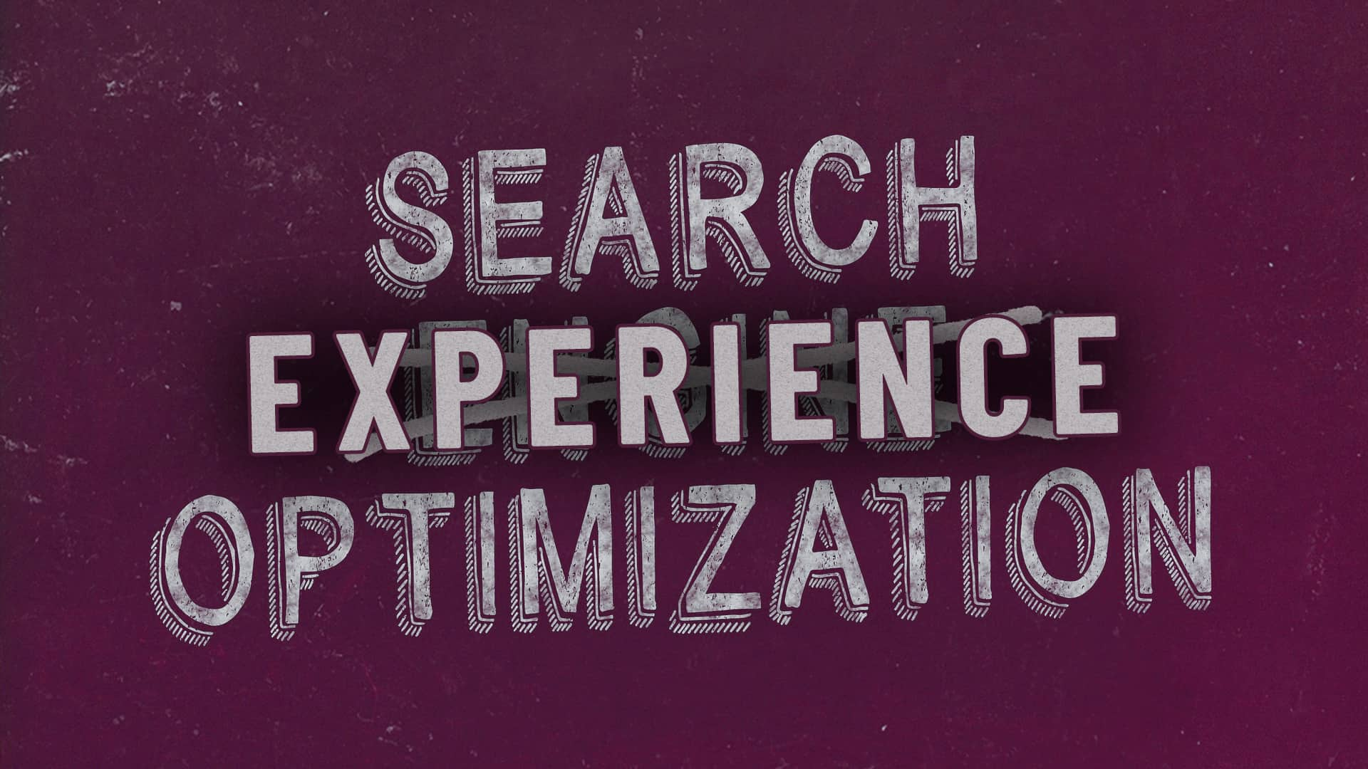 Search Experience Optimization statt Search Engine Optimization